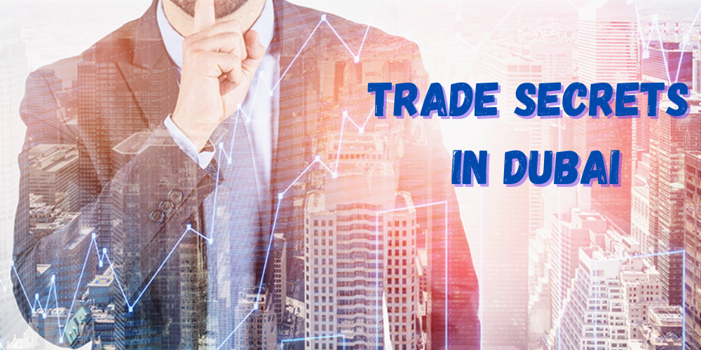 trade secrets in Dubai