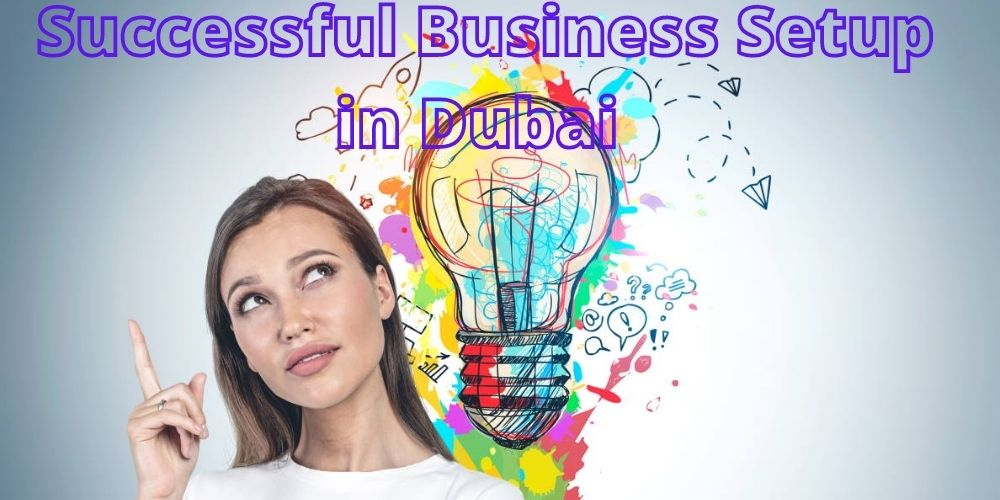 successful business setup in Dubai