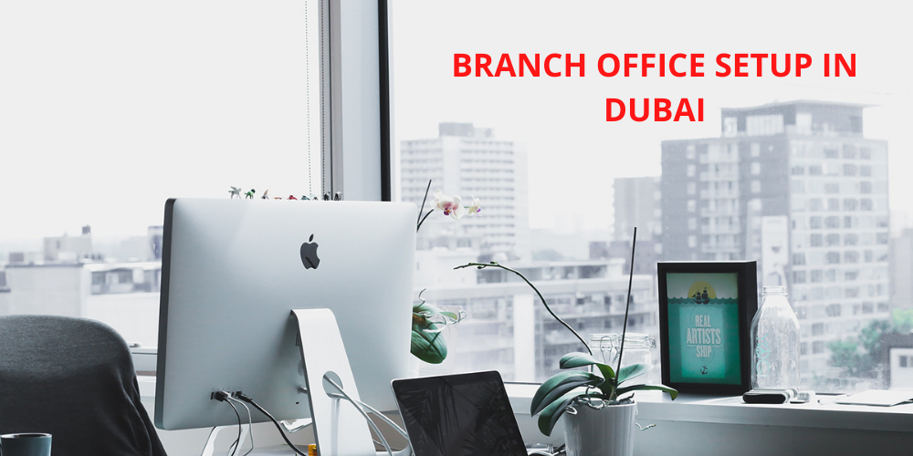 branch office setup in dubai