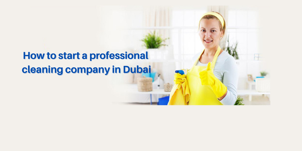 cleaning business set up in dubai