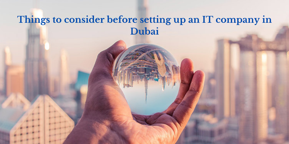 IT business setup in Dubai